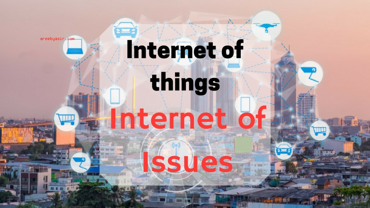 IoT (Internet of Things) Security Issues Increase