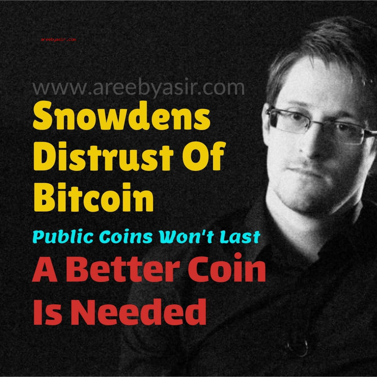 Edward Snowden Says Bitcoin's Downfall Is Public Ledger