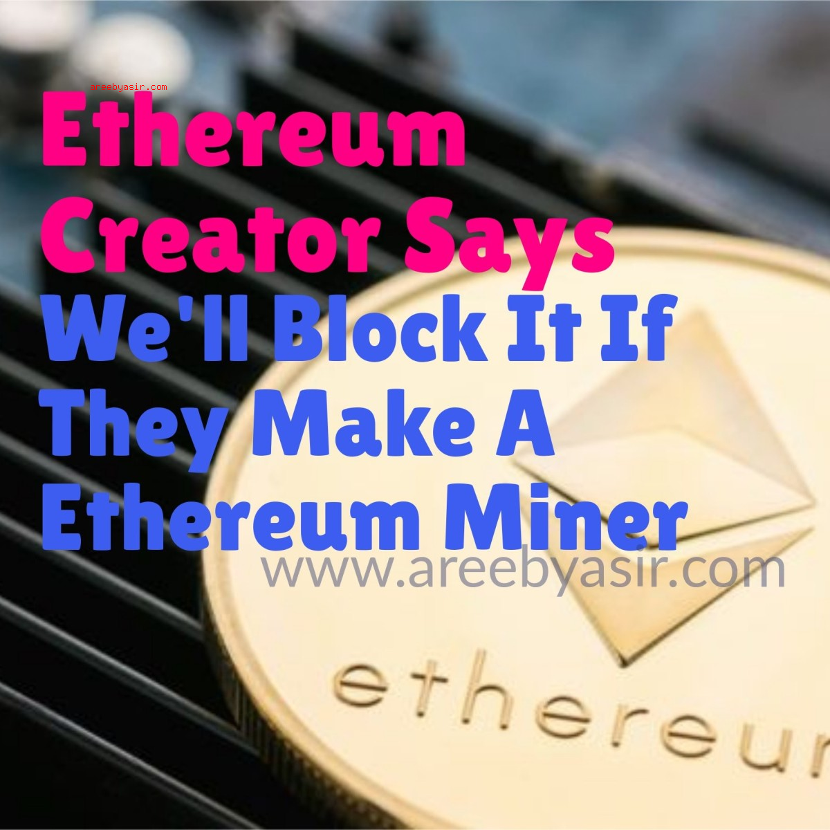 Ethereum Developers Consider Bricking Bitmain's Antminer ETHash Based ASIC