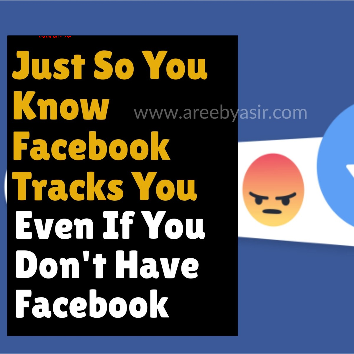 Facebook Tracks Non-Users Too!