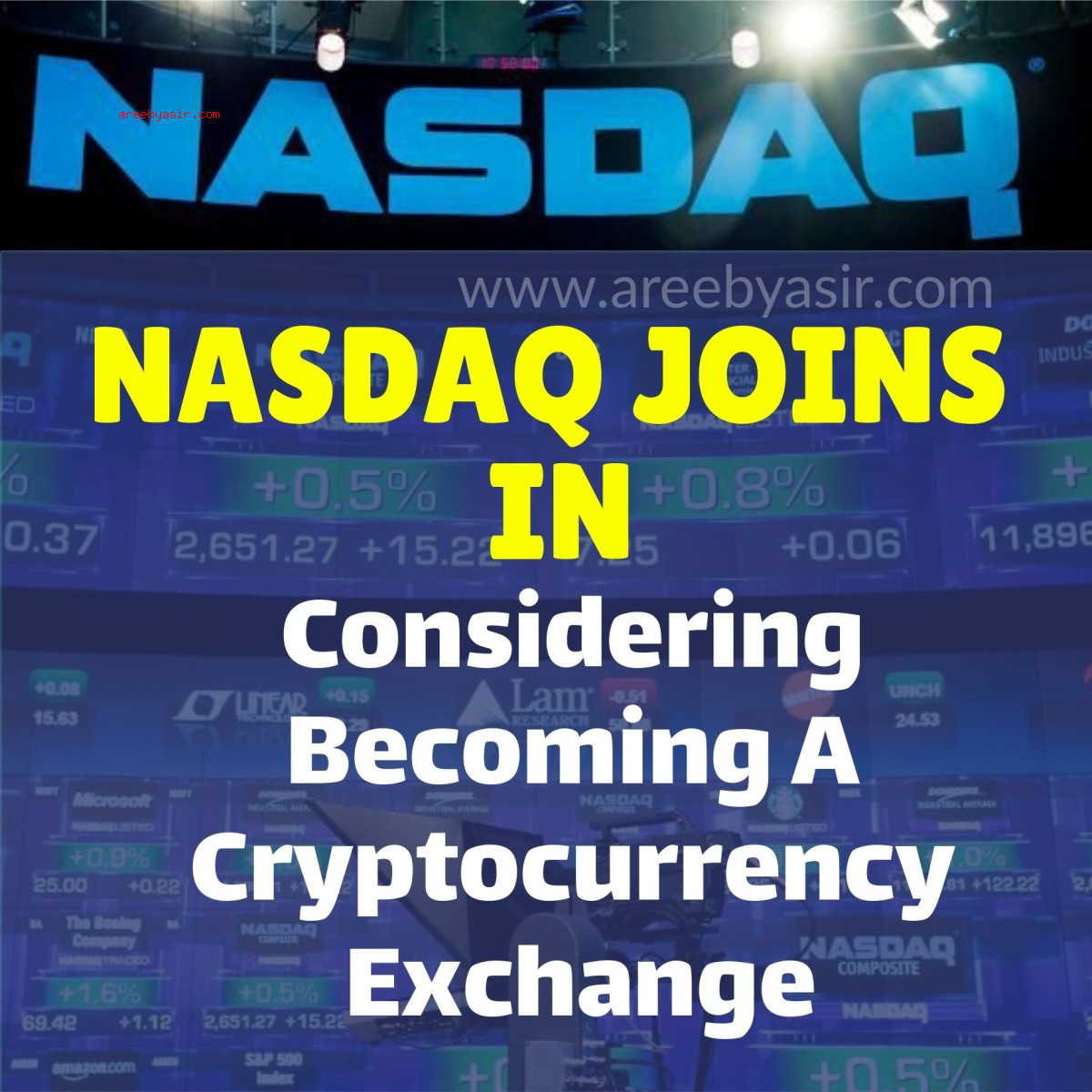 Nasdaq Plans To Become Cryptocurrency Exchange