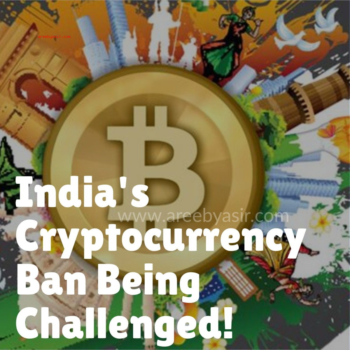 India's Bitcoin Ban Challenged