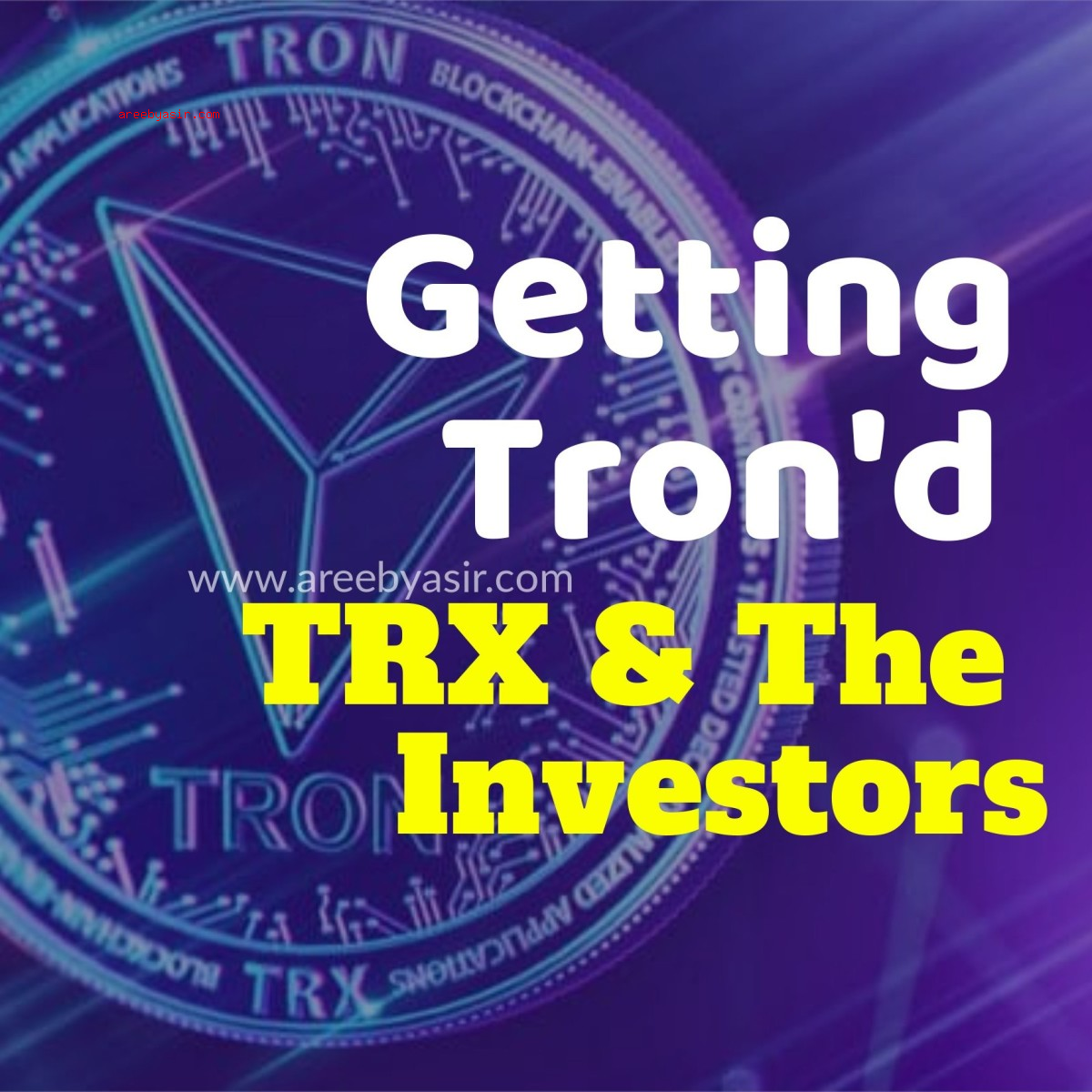 I got TRON'd: The TRX Fiasco