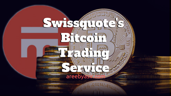 Swiss online Bank, Swissquote is offering Bitcoin trading services