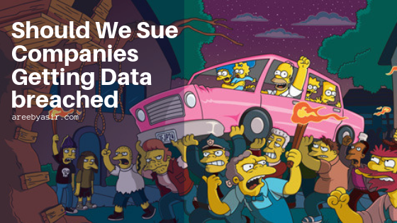 Should We Sue Companies Getting Data breached
