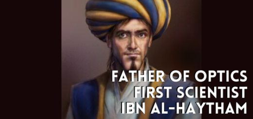 The first scientist was a muslim, Ibn Haytham